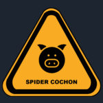 Spider Cochon (New)